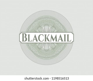 Green passport money rossete with text Blackmail inside