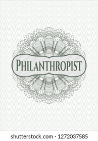 Green passport money style rosette with text Philanthropist inside