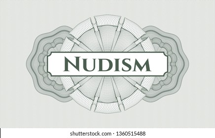 Green passport money style rosette with text Nudism inside