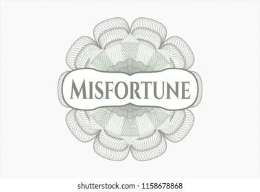 Green passport money style rossete with text Misfortune inside