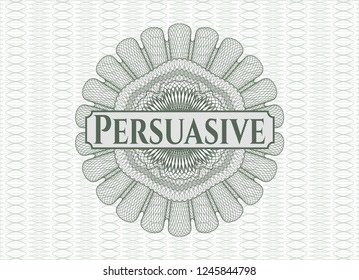 Green passport money style rossete with text Persuasive inside
