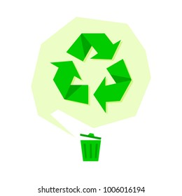 Green recycle sign and trash can. Vector flat illustration can be used for ecological design, Save The Earth poster, Stop Global Warming promotion, print for t-shirt
