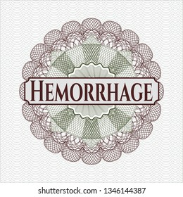 Green and Red money style emblem or rosette with text Hemorrhage inside
