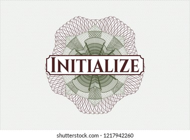 Green and Red money style rosette with text Initialize inside