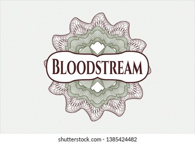 Green and Red passport money rosette with text Bloodstream inside
