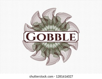 Green and Red rosette or money style emblem with text Gobble inside