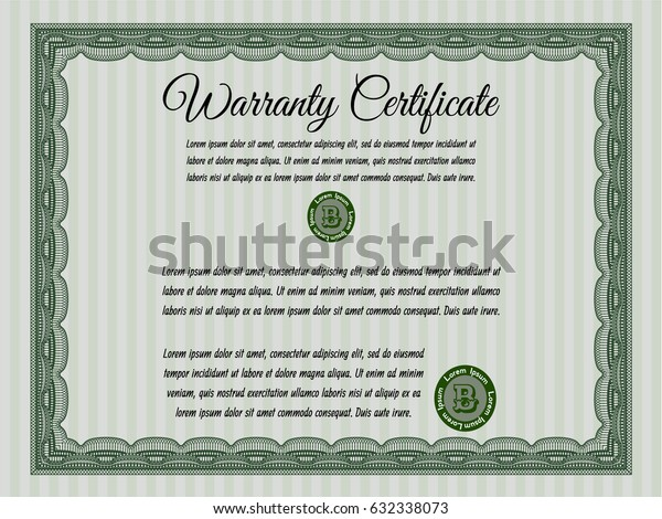 Green Retro vintage Warranty Certificate. Nice design. With complex background. Detailed.