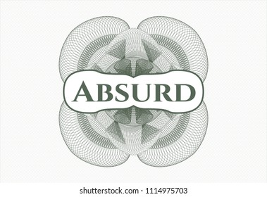 Green rosette. LiGreen passport rossete with text Absurd insidenear Illustration with text Absurd inside