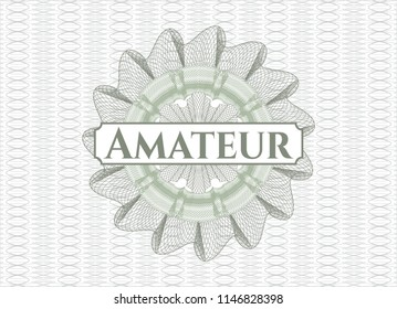 Green rosette (money style emblem) with text Amateur inside