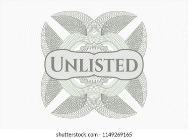 Green rosette or money style emblem with text Unlisted inside