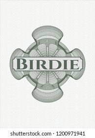 Green rosette or money style emblem with text Birdie inside
