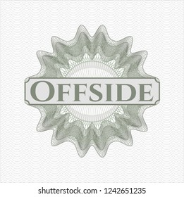 Green rosette (money style emblem) with text Offside inside