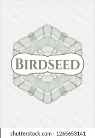 Green rosette (money style emblem) with text Birdseed inside