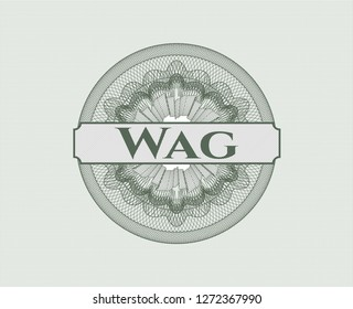 Green rosette (money style emblem) with text Wag inside