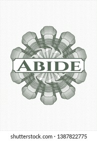 Green rosette or money style emblem with text Abide inside