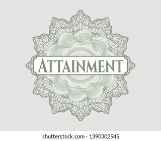 Green rosette (money style emblem) with text Attainment inside