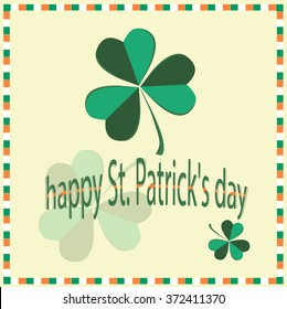 green Shamrock with the words happy St. Patrick's day on light background, framed in a tricolor of green, white, yellow