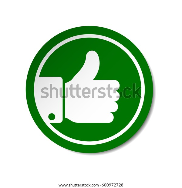 Green thumb up button round sticker. Vector evaluation sign.