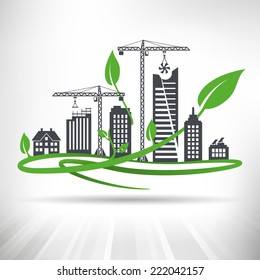 Green Urban Development Concept. Cityscape with ongoing construction surrounded by green leaves. Fully scalable vector illustration.