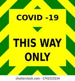 緑と黄色のベクター画像 – ロックダウン法が緩和された時に店舗や店舗が再び開くと、一方向のシステムに従うように注意