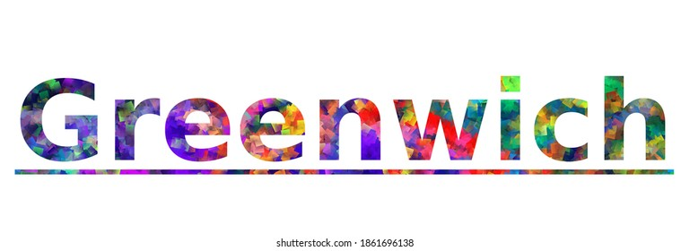 Greenwich. Colorful typography text banner. Vector the word greenwich connecticut design