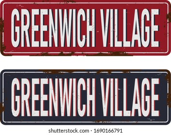 greenwich village new york rusted metal road sign vector
