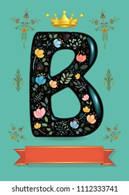 Greeting card for anniversary. Black sparkling letter B with golden crown and graceful decor - watercolor flowers, plants and blurs. Red banner for custom text. Retro botanical vignette corners