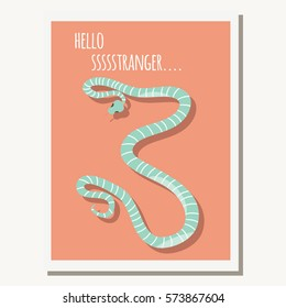 Greeting card with cute blue striped snake and text message, vector illustration