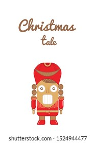 greeting card with Cute cartoon character nutcracker from winter tale and ballet. Wooden soldier toy gift.