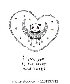 Greeting card with cute panda on the moon and heart for Valentine's Day, Mother's Day, Father's Day, birthday, wedding. Vector illustration.