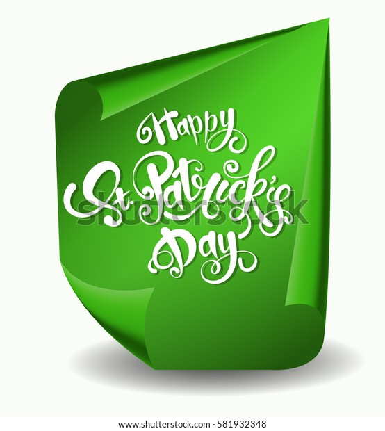 Greeting card design with creative text Happy St. Patrick's Day on green curved, paper banner isolated on white background.Vector illustration.Lettering typography.