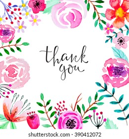 "Greeting card with floral ornament and  hand-written lettering""Thank you"" Cute, bright background with watercolor flowers. All elements are editable (under clipping Mask )."