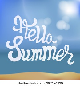 """Greeting card with handwritten calligraphy lettering """"Hello summer"""". Typography, vector illustration"""
