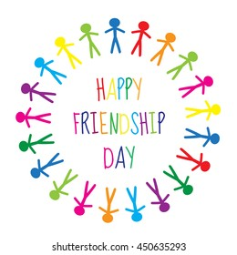 Greeting card with a happy friendship day. Greeting card people holding hands, circle. Vector illustration