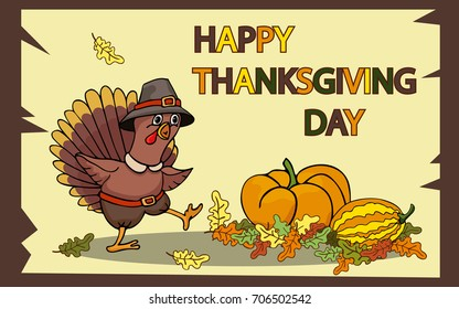 Greeting card - happy thanksgiving day. Vector illustration with cartoon turkey in the hat near pumpkins. Can be used for poster, invitation card, baby fashion print design on clothes.