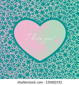 Greeting card with a heart on a background of flowers