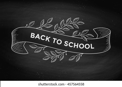 Greeting card with inscription Back to School. Old vintage ribbon banners with leaves and drawing in engraving style. Hand drawn design element on chalkboard background. Vector Illustration