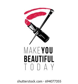 Greeting card with make you beautiful today text and lipstick smear and brush. Professional makeup artist background. Black fashion illustration on white background. Hand drawn art in watercolor style