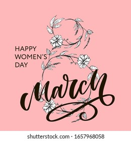 Greeting card with March 8 lettering calligraphy text flowers Women's day