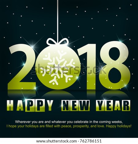 greeting card with a new year 2018 beautiful green numbers with snowflake inside of ball