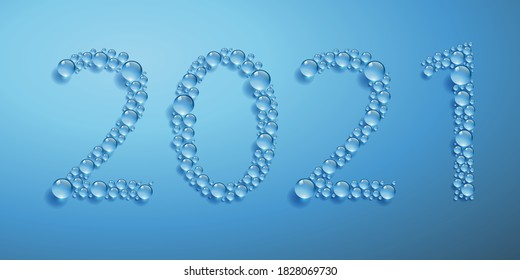 Greeting card on the theme of the environment and sustainable development with the concept of water drops forming the year 2021.