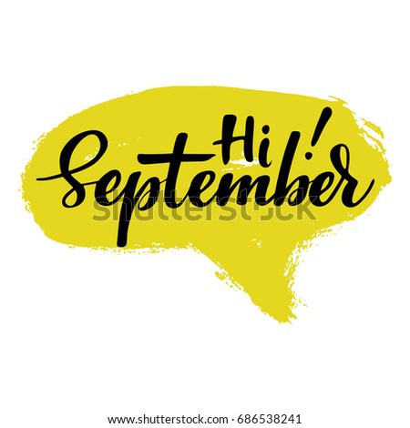 Greeting Card Phrase Hi September Spot Stock Vector Royalty Free