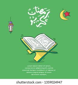 greeting card ramadan kareem with Qur'an, lantern, moon and arabic calligraphy, ramadan kareem is mean happy fasting ramadan