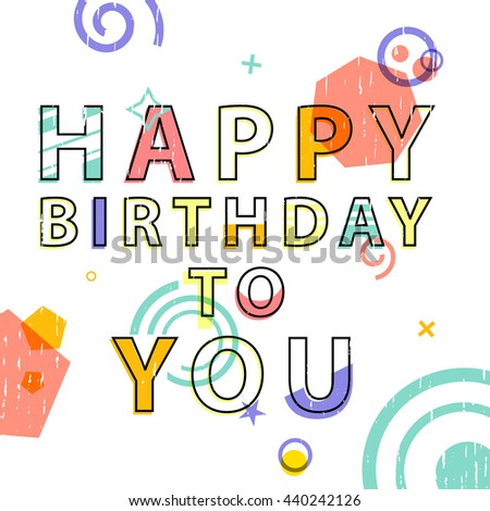 Greeting Card With Text Happy Birthday In Modern Style Geometric Decor