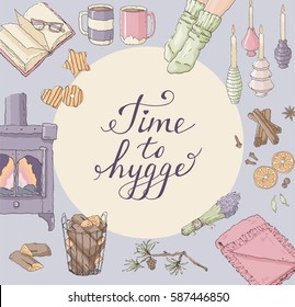 Greeting card vector template with illustrations cozy home things like candles, socks, tea, fireplace and cookies, hand drawn style. Lettering Time to Hygge - Danish living concept.