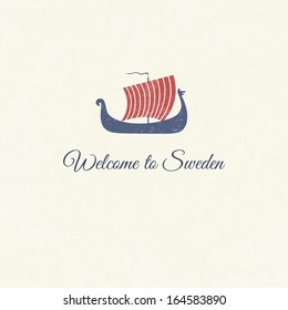 Greeting card with viking ship - national symbol of Sweden - with text Welcome to Sweden