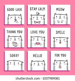 Greeting cards designs with cute hand drawn cats. Good luck, Stay calm, Meow, Thank / Love / For you, Smile, Sorry, Hello lettering. Set of 9 white, black and pink square templates.