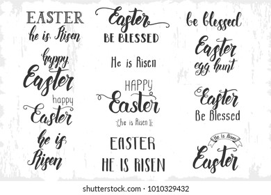 "Greeting Easter Set of hand made trendy lettering ""Happy Easter. He is Risen. Be Blessed. Easter egg hunt"" isolated on white. Phrase for banner, flyer, brochure, postcards, website"
