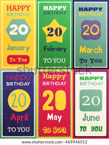 Greeting Happy Birthday Card Date Twenty Of Birth By Month January February March April May June Vector Illustration Set Six Gift Banners