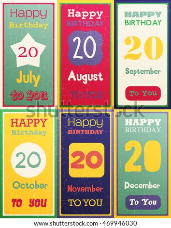 Greeting Happy Birthday Card Date Twenty Of Birth By Month July August September